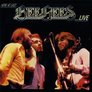Bee Gees的專輯Here At Last… Bee Gees …Live
