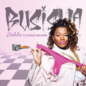 Listen to Lahla song with lyrics from Busiswa