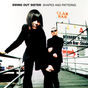 Album Shapes And Patterns from Swing Out Sister
