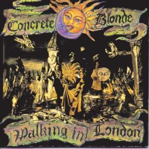Album Walking In London from Concrete Blonde