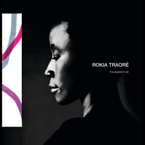 Album Tchamantché from Rokia Traore