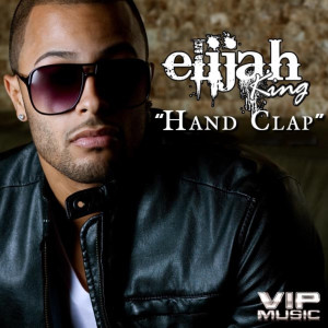 Album Hand Clap (feat. Young Cash) from Elijah King