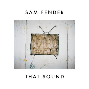 That Sound 2018 Sam Fender