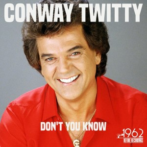 Conway Twitty的專輯Don't You Know