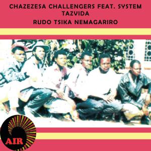 Album Rudo Tsika Nemagariro from System Tazvida
