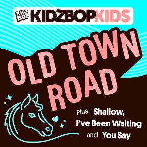 Kidz Bop Kids的專輯Old Town Road