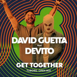 Album Get together (feat. Devito) (Tuborg Open Mix) from David Guetta