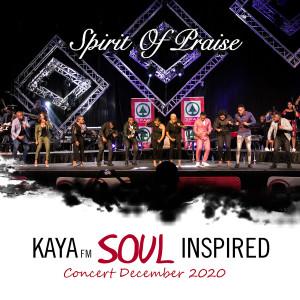 Album Kaya FM Soul Inspired Concert December 2020 (Live) from Spirit of Praise