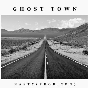 Album Ghost Town (Explicit) from Nasty