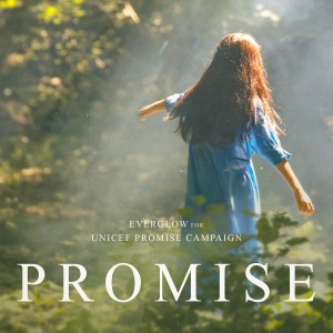 Album PROMISE (for Unicef Promise Campaign) from EVERGLOW