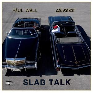 Album Slab Talk from Paul Wall