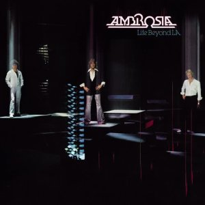 Album Life Beyond L.A. from Ambrosia