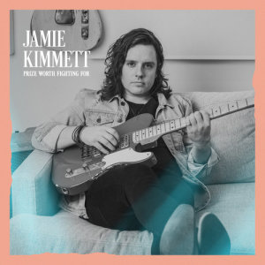 Album Prize Worth Fighting For from Jamie Kimmett