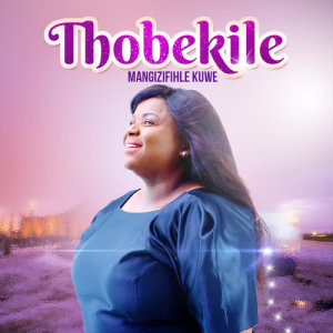 Listen to What A Might God We Serve song with lyrics from Thobekile