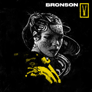 Listen to HEART ATTACK song with lyrics from Bronson