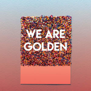 Album We Are Golden from Chateau Pop