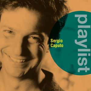 Album Playlist: Sergio Caputo from Sergio Caputo