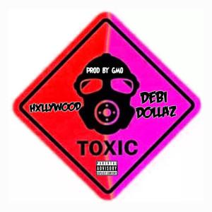 Album Toxic (Explicit) from HXLLYWOOD