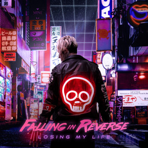 Album Losing My Life from Falling In Reverse