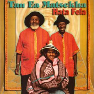 Album Hata Fela from Tau Ea Matsekha