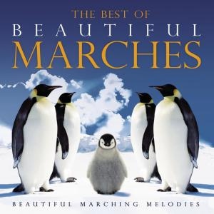 Album The Best of Beautiful Marches from Symphonia