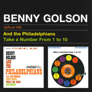 Album Benny Golson And The Philadelphians & Take A Number From 1 to 10 from Benny Golson