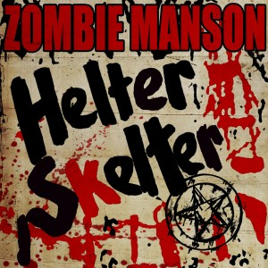 Album Helter Skelter from Rob Zombie