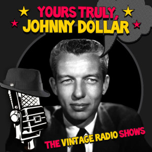 Album The Vintage Radio Shows from Johnny Dollar