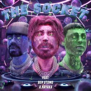 The Socket (feat. Ben Utomo & A.Nayaka) (Explicit) dari DOPA
