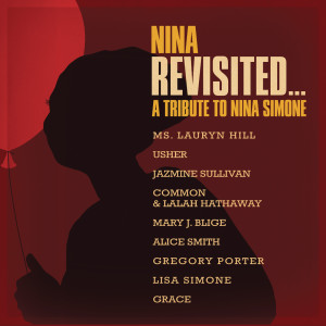 NINA REVISITED: A Tribute to Nina Simone 2015 Various Artists