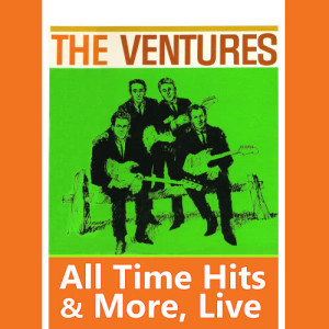 The Ventures的專輯All Time Hits & More (Live)