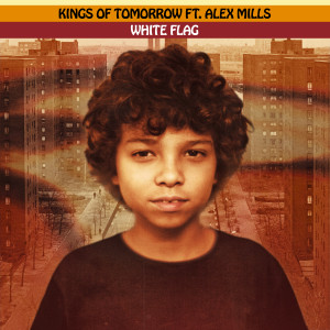 Album WHITE FLAG (feat. Alex Mills) [Sandy Rivera's Extended Mix] from Kings Of Tomorrow