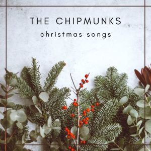 Album The Chipmunks - Christmas songs from The Chipmunks
