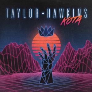 Album Kota from Taylor Hawkins