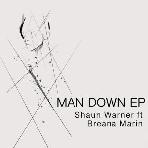 Album Man Down EP from Shaun Warner