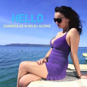 Album Zawróciłaś W Mojej Głowie from Hello