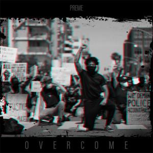 Album Overcome from Preme