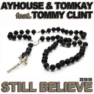 Album Still Believe [Feat. Tommy Clint] from Bayhouse