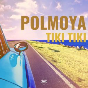 Album Tiki Tiki from polmoya