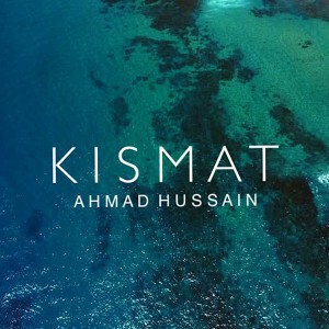Album Kismat from Ahmad Hussain