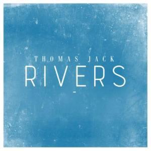 Thomas Jack的專輯Rivers