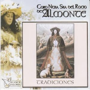 Album Tradiciones from Coro Ntra. Sra. del Rocio de Almonte
