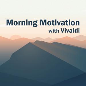 Morning Motivation with Vivaldi