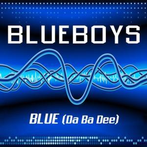 Blue Boys的專輯Blue (Da Ba Dee)