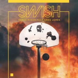 Swish (feat. Greg James)