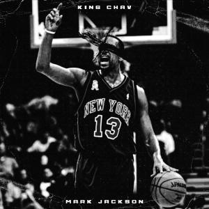 Album Mark Jackson (feat. 100Graham) from King Chav
