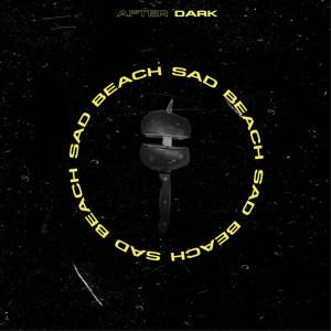 Album Sad Beach from After Dark