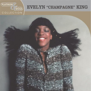 "Evelyn ""Champagne"" King的專輯Platinum & Gold Collection"