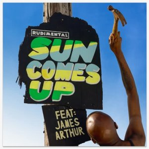 Listen to Sun Comes Up (feat. James Arthur) song with lyrics from Rudimental