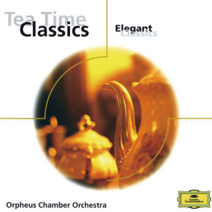 Album Tea Time Classics from Orpheus Chamber Orchestra